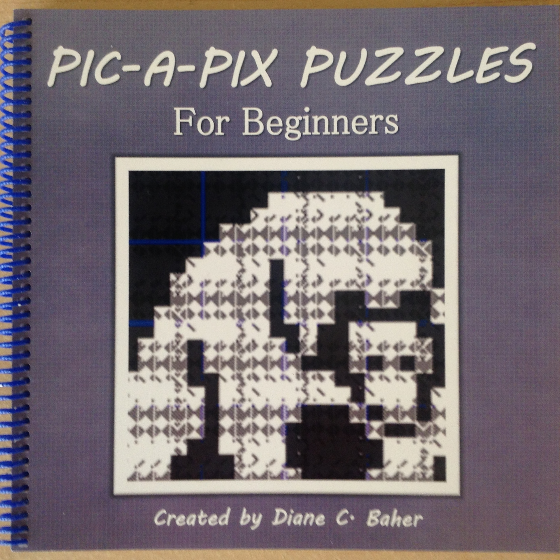 Pic-a-Pix Puzzles for Beginners by Diane Baher